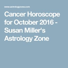 cancer horoscope october 2016 astrology king astro pinterest cancer horoscope astrology. Black Bedroom Furniture Sets. Home Design Ideas