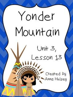 Journeys Third Grade: Yonder Mountain