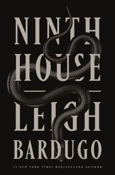 Ninth House (Alex Stern, By : Leigh Bardugo Book Excerpt : The mesmerizing adult debut from New York Times bestselling author Leigh B. New Books, Good Books, Books To Read, Book 1, The Book, Book Title, Best Fantasy Novels, Fantasy Books, Fantasy Series