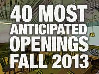 Eater's 40 Most Anticipated Restaurant Openings Fall 2013 - Fall Tracking - Eater National