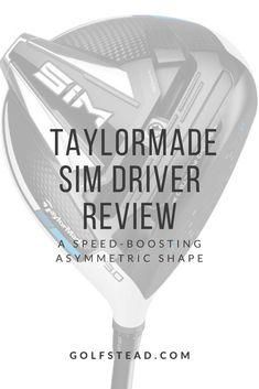 Golf Club Reviews, Taylormade, Golf Clubs, Sims, Success, Shapes, Technology, Bespoke, Tech