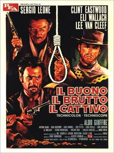 The Good The Bad And The Ugly (1966) /  Sergio Leone / Clint Eastwood, Lee Van Cleef, Eli Wallach / I love all three of them.