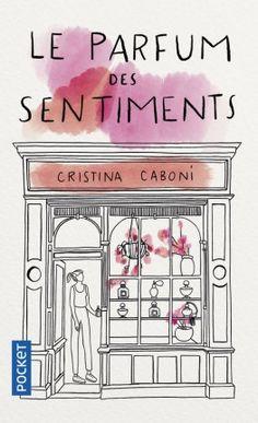 Découvrez Le parfum des sentiments de Cristina Caboni sur Booknode, la communauté du livre