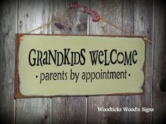 grandkids photo ideas | for my mom and dad Wooden Sign / Grandkids Welcome ... | Gift Ideas