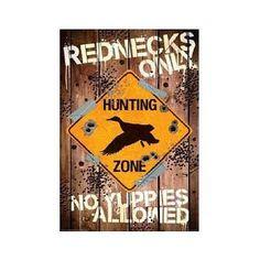 (24x36) Rednecks Only Hunting Sign Humor Poster by Poster Revolution,