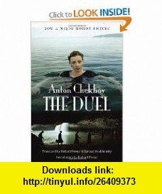 The Duel (Movie Tie-in Edition) (Vintage Classics) (9780307742872) Anton Chekhov, Richard Pevear, Larissa Volokhonsky , ISBN-10: 0307742873  , ISBN-13: 978-0307742872 ,  , tutorials , pdf , ebook , torrent , downloads , rapidshare , filesonic , hotfile , megaupload , fileserve