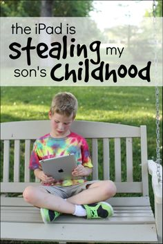 Really worth the five minute read! // The iPad is stealing my son's childhood- thoughts on how technology is affecting children Raising Kids Quotes, Quotes For Kids, Kids And Parenting, Parenting Hacks, Child Life, Apps, Healthy Kids, Life Skills, Childcare