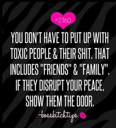 Get Rid Of The Toxic Negativitydont Allow Sick People To Hurt