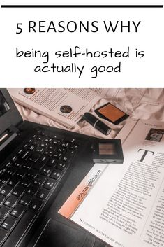 5 reasons why being self-hosted is actually good How To Find Out, How To Make Money, Display Ads, Blog Names, Own Website, My Themes, Free Blog, About Me Blog, Told You So
