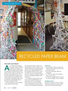 """Recycled Paper Beam Sculpture Use with """"The Wonderful Towers of Watts"""" book: http://vimeo.com/6357875"""