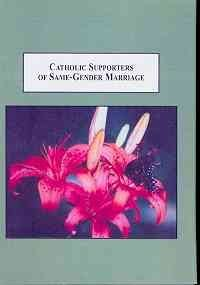 Perry, Donna J. Catholic supporters of same-gender marriage: A case study of human dignity in a multicultural society. Edwin Mellen Press, 2008.