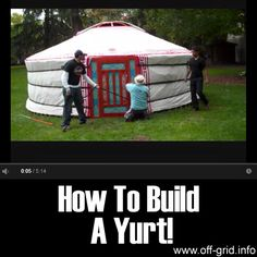 How To Build A Yurt!	►►	http://off-grid.info/blog/how-to-build-a-yurt/?i=p