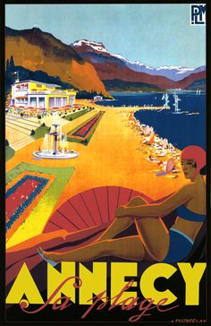French Art Deco Travel Poster Annecy La Plage Savoie by Falcucci 1935 Vintage French Posters, Vintage Art Prints, Vintage Travel Posters, Poster Vintage, Travel Ads, Travel And Tourism, Air Travel, Travel Photos, Travel Guide