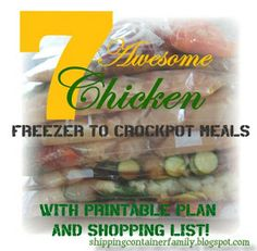 Shipping Container Family: 7 Awesome Chicken Freezer Recipes and printables