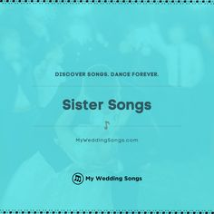 What is your favorite song to celebrate with your sister?  You can read our list of the top sister songs on our website. ⠀ #sisters #sister Sister Songs, Wedding Song List, Best Bride, Bride Sister, Old Love, Wedding Reception, Sisters, Relationship, Dance