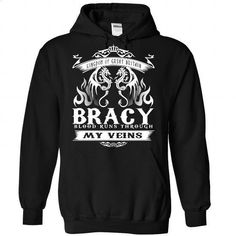 [Tshirt Upcycle,Wet Tshirt] BRACY blood runs though my veins. PRICE CUT => https://www.sunfrog.com/Names/Bracy-Black-Hoodie.html?id=68278