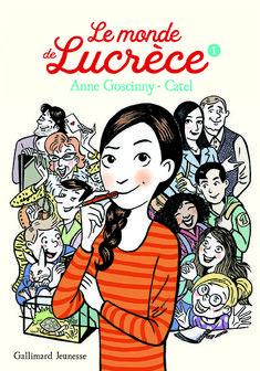 Le monde de Lucrèce 1 - Anne Goscinny - Catel