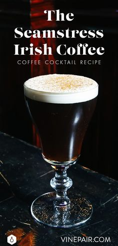 In this elegant spin on the traditional Irish coffee cocktail, Pam Wiznitzer of NYC's The Seamstress uses Irish whiskey and freshly whipped cream.