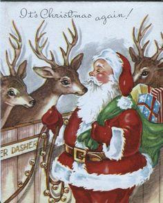 Vintage Christmas card - Santa and reindeer. Vintage Christmas Images, Old Christmas, Old Fashioned Christmas, Christmas Scenes, Christmas Fabric, Retro Christmas, Vintage Holiday, Christmas Pictures, Reindeer Christmas