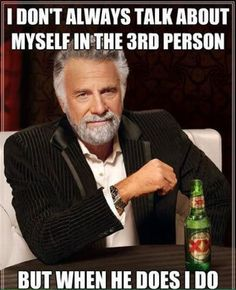 the most interesting man in the world ...