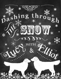 Dashing through the snow....chalkboard art with dogs.