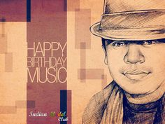 Happy B'day A. R. Rahman.......