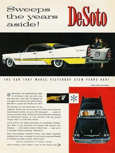 "1957 DeSoto Fireflite ""Sweeps the years aside! Makes yesterday seem like years ago!"""