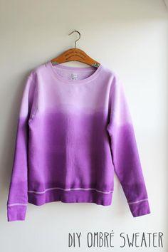 DIY Clothes DIY Refashion DIY Shirt Fashion: DIY ombre dip dye sweatshirt
