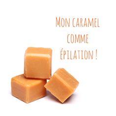 Mon caramel comme épilation !