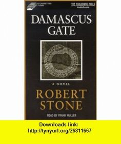 Damascus Gate (9781575110585) Scott Lasser, Ethan Hawke , ISBN-10: 157511058X  , ISBN-13: 978-1575110585 ,  , tutorials , pdf , ebook , torrent , downloads , rapidshare , filesonic , hotfile , megaupload , fileserve