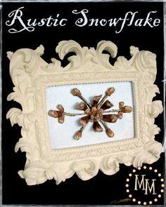 The Scrap Shoppe: Rustic Snowflake