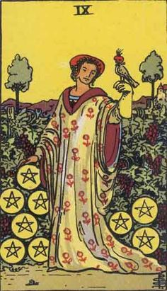 Which tarot cards indicate wealth? Nine of Pentacles.