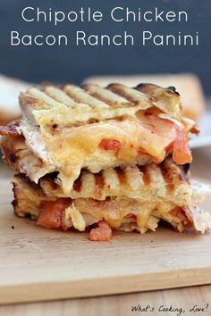 Chipotle Chicken Bacon Ranch Panini – A mouthwatering sandwich recipe your entire family will enjoy.