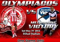 Olympiacos v Melbourne Victory First Game, Victorious, Melbourne