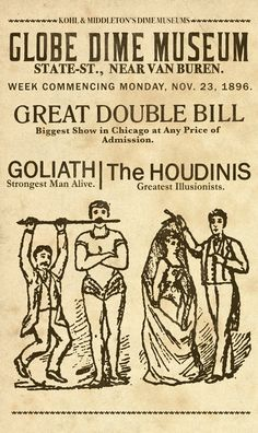 Globe Dime Museum- The Houdinis broadside poster by Keith Tatum Strongest Man Alive, Magic Illusions, Museum Poster, Out Of My Mind, Big Show, Magic Art, Sherlock Holmes, Vintage Prints, The Magicians