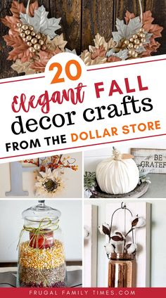 You CAN make elegant simple fall crafts from the dollar store! Gorgeous fall decor can be inexpensive with a little creativity on a budget. This roundup collection includes candle holders painted pumpkins tablescapes beautiful fall wreaths wall art and Diy Home Decor On A Budget, Affordable Home Decor, Fall Home Decor, Fall Crafts, Decor Crafts, Thanksgiving Crafts, Elegant Fall Decor, Elegant Fall Wreaths, Autumn Decorating