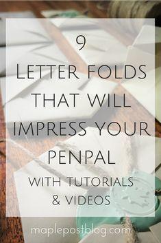 9 Letter Folds that will Impress your Penpals |Letters |Snail Mail | Origami | Tutorials | DIY | maplepostblog.com