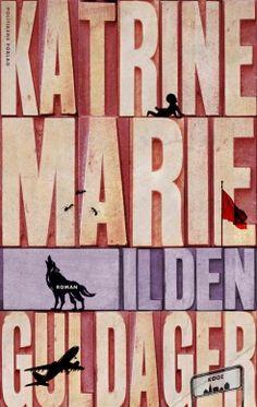 Ilden | kr. 169,00 | Bog af Katrine Marie Guldager