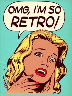 """OMG!, I'm so retro!"" pop art blonde by Roy Lichtenstein"