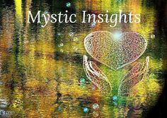 Mystic Insights – No. 6