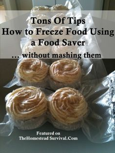 Tons of Tips of How to Freeze Food using a Food Saver - Food Storage Freezer Cooking, Freezer Meals, No Cook Meals, Freezer Burn, Cooking Tips, Survival Food, Homestead Survival, Survival Supplies, Survival Tips