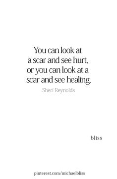 Trust one day the scar can be healed…… Quotable Quotes, Wisdom Quotes, Quotes To Live By, Me Quotes, Motivational Quotes, Inspirational Quotes, Scar Quotes, Better Days Quotes, One Day Quotes