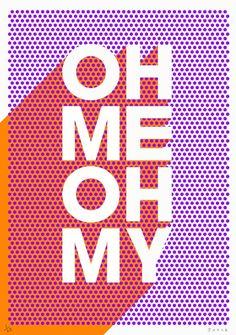 Oh Me Oh My - James Joyce @ Printclublondon.com