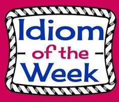 Idioms are part of everyday speech, yet we assume that our students know what they mean! This resource allows teachers to introduce one idiom per week with a definition and an example!