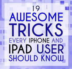 19 Mind-Blowing Tricks Every iPhone And iPad User Should Know - BuzzFeed Mobile