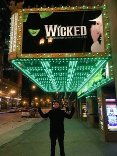 Me under the marquee for Wicked the Musical in Chicago. It was in the middle of a tour, stopping off in the city for a few months.