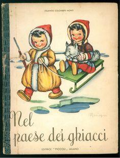 COLOMBINI MONTI JOLANDA NEL PAESE DEI GHIACCI PICCOLI 1949 IL MONDO ILL MARIAPIA | eBay