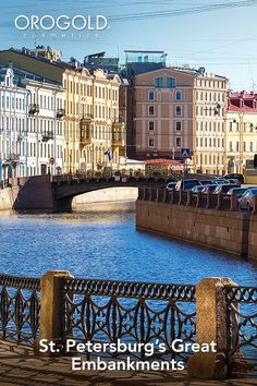 OROGOLD reviews the great embankments of St. Petersburg