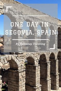 The top things to do, see and eat when you only have one day to spend in Segovia, Spain! I simple day trip from Madrid.