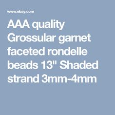 """AAA quality Grossular garnet faceted rondelle beads 13"""" Shaded strand 3mm-4mm"""